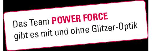 Power Force Glitzervarianten